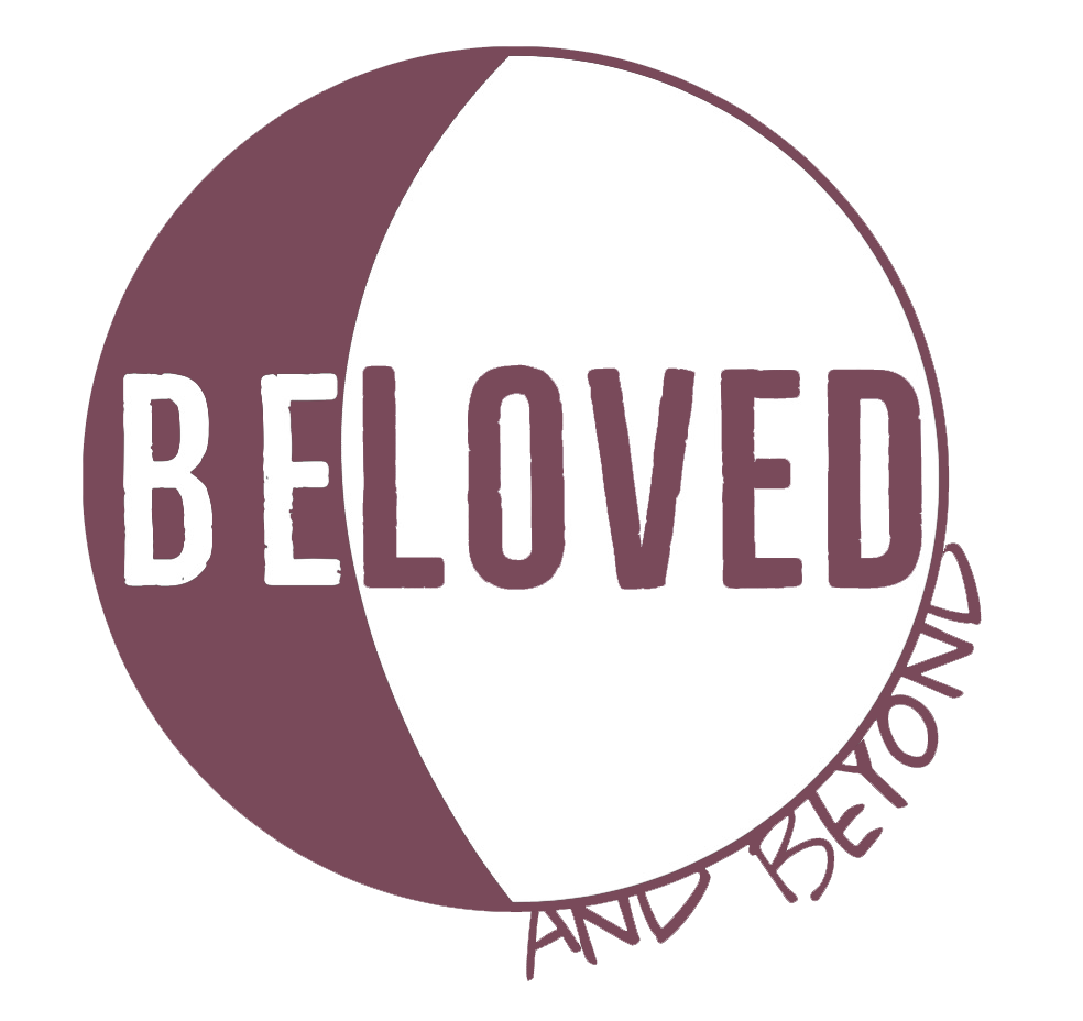 Beloved and Beyond